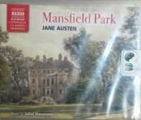 Mansfield Park written by Jane Austen performed by Juliet Stevenson on CD (Unabridged)